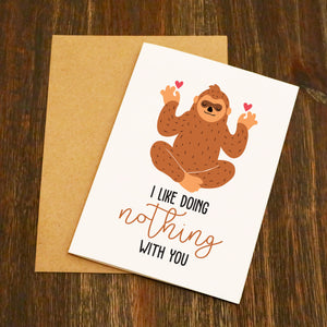 I Like Doing Nothing With You Valentine's Card