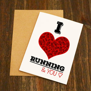 I Love Running... And You Valentine's Card