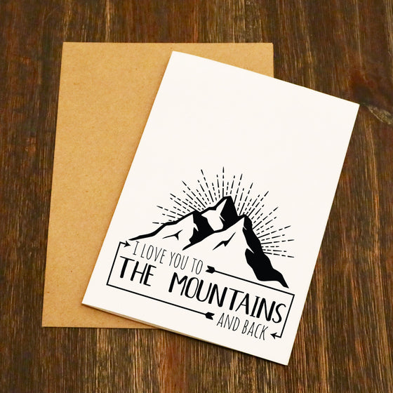 I Love You To The Mountain's And Back Valentine's Card
