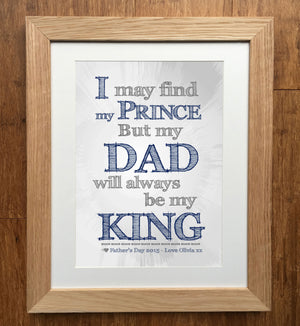 Always Be My King Personalised Father's Day Print