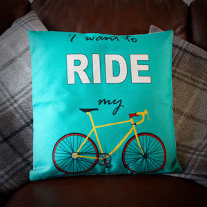 I Want To Ride My Bike Cushion Cover - Turquoise