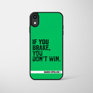 Mario Cipollini If You Brake You Don't Win Cycling Phone Case