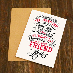 My Best Friend Food Valentine's Card