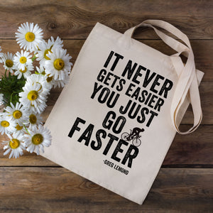 Faster (Lemond Quote) Cycling Tote Bag