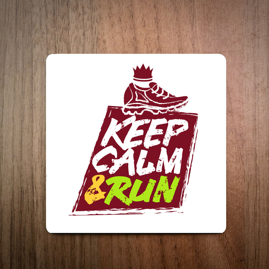 Keep Calm & Run Running Coaster