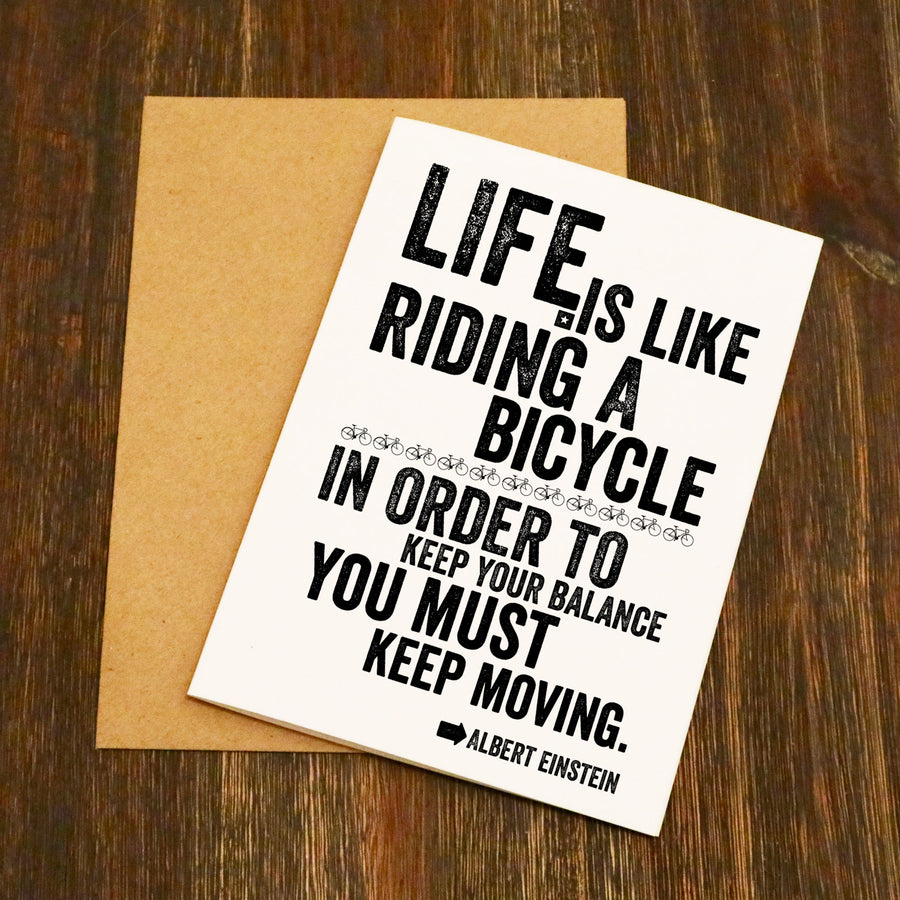 Life Is Like Riding A Bike Einstein Cycling Greetings Card