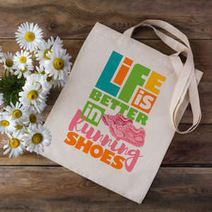 Life Is Better In Running Shoes Tote Bag