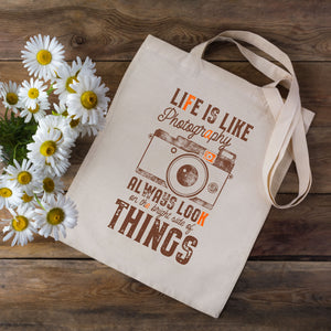 Life Is Like Photography Tote Bag