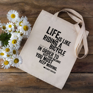 Life Is Like Riding A Bike Einstein Cycling Tote Bag