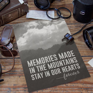 PDF Print Download | Memories Made In The Mountains Print