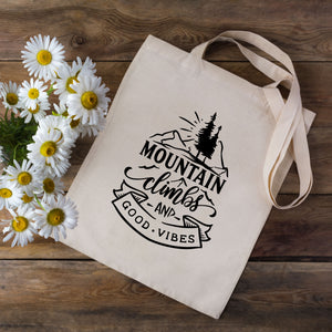 Mountain Climbs & Good Vibes Tote Bag
