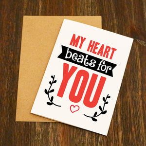 My Heart Beats For You Valentine's Card