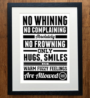 No Whining, No Complaining Print