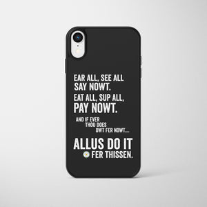 Nowt Yorkshire Dialect Phone Case