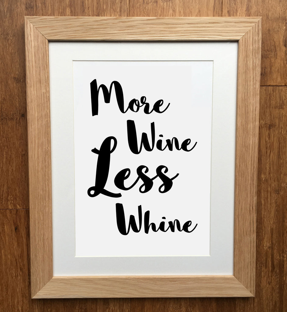 More Wine Less Whine Print