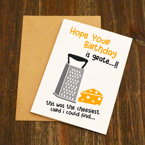 Hope Your Birthday Is Grate Birthday Card