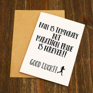 Pain Is Temporary Good Luck Running Card