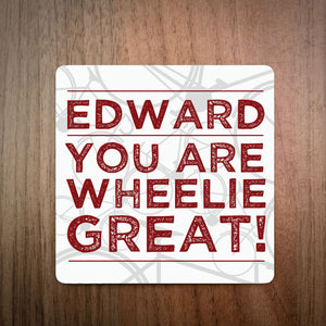 You Are Wheelie Great Personalised Cycling Coaster