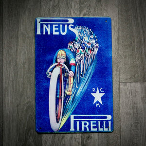Pneus Pirelli Tin Retro Cycling Sign