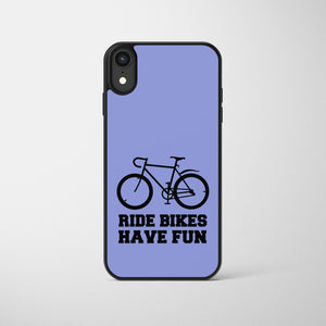 Ride Bikes Have Fun Cycling Phone Case