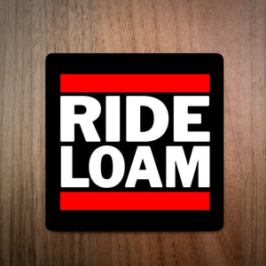 Ride Loam Run DMC Style MTB Coaster