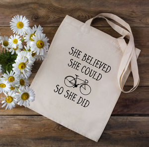 She Believed She Could So She Did Cycling Tote Bag