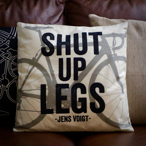 Shut Up Legs Cycling Cushion Cover