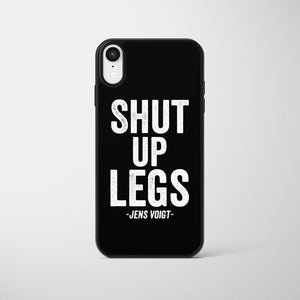 Shut Up Legs Cycling Phone Case