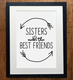 Brothers/Sisters Make The Best Friends Print