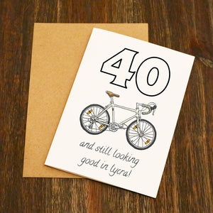 Still Looking Good In Lycra Personalised Age Cycling Birthday Card