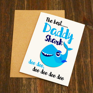 The Best Daddy Shark Doo Doo Doo Father's Day Card