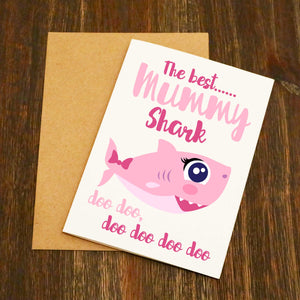 The Best Mummy Shark Doo Doo Doo Card - Pink