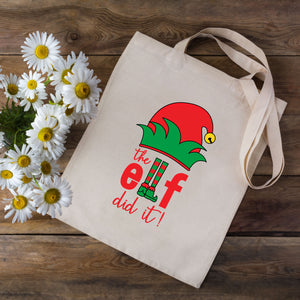 The Elf Did It Christmas Tote Bag