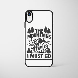 The Mountains Are Calling Phone Case