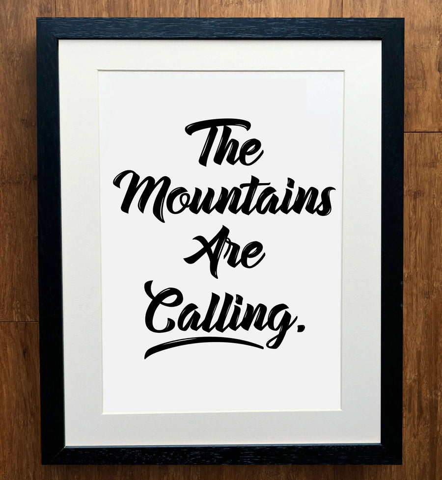 The Mountains Are Calling Script Print