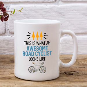 This Is What An Awesome Road Cyclist Looks Like Mug