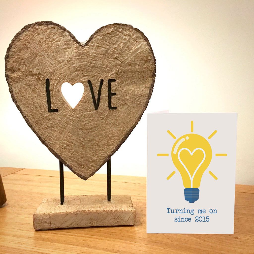 Turning Me On Since.... Lightbulb Anniversary Card
