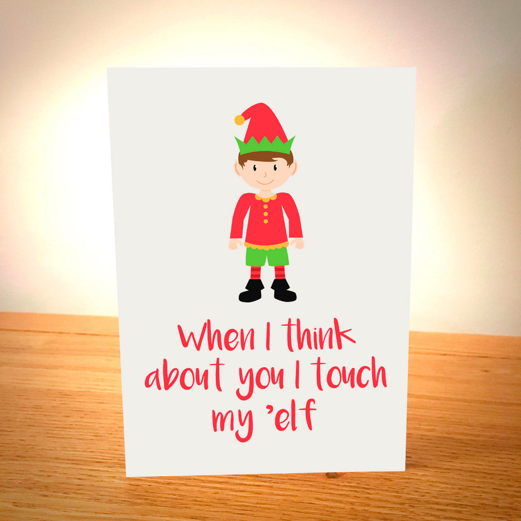 When I Think About You I Touch My 'Elf Christmas Card