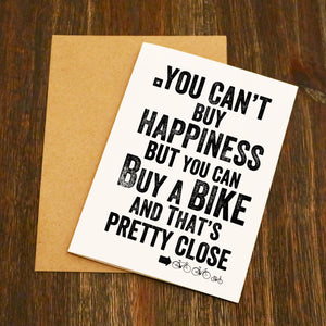 You Can't Buy Happiness But You Can Buy A Bike Cycling Card