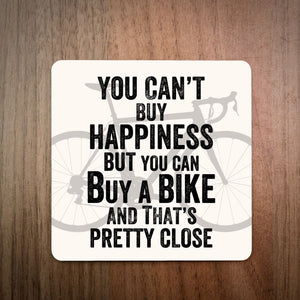 You Can't Buy Happiness But You Can Buy A Bike Coaster