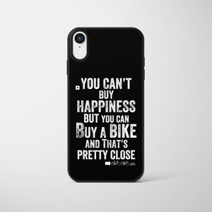 You Can't Buy Happiness But You Can Buy A Bike Phone Case