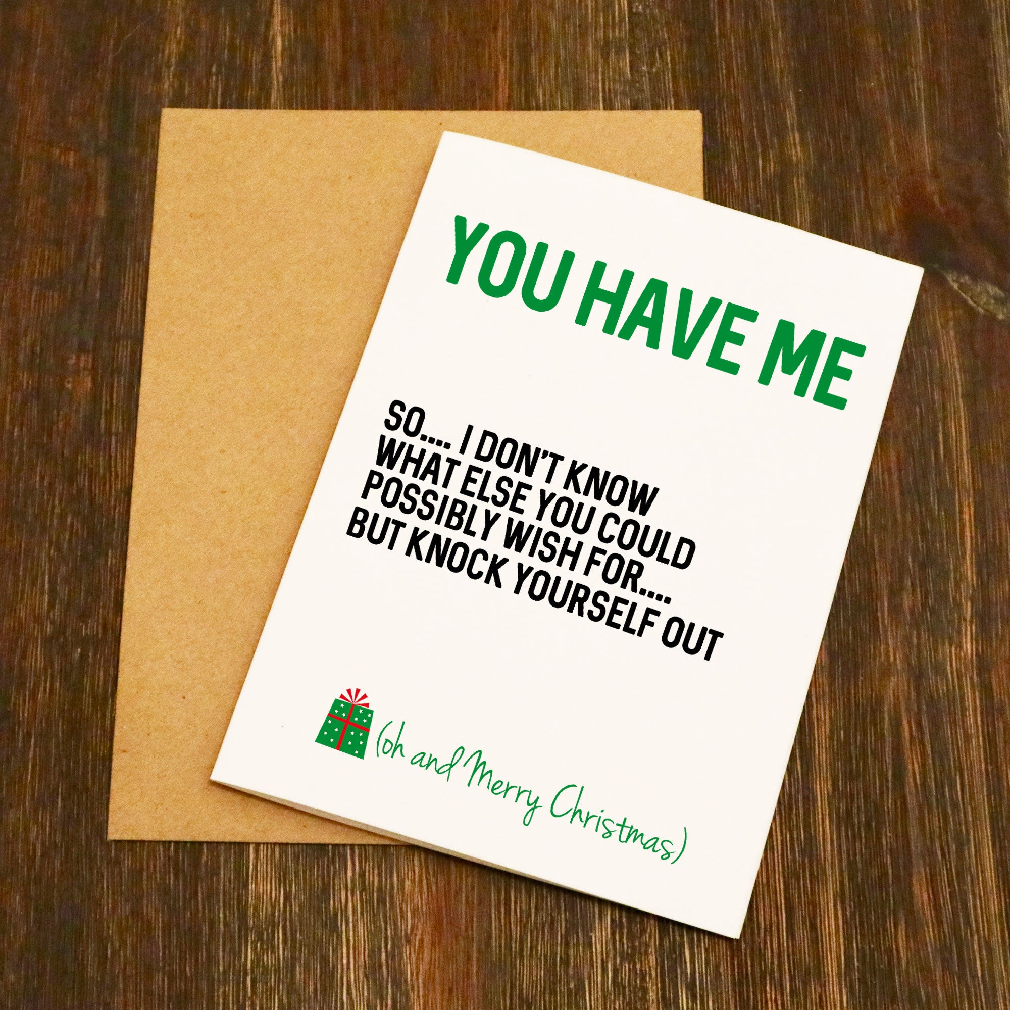 You Have Me Funny Christmas Card - EllieBeanPrints