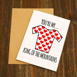 You're My King Of The Mountains Cycling Valentine's Card
