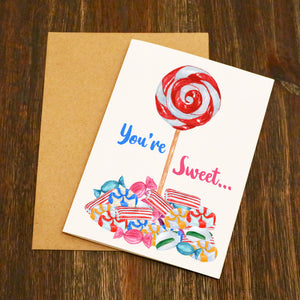 You're Sweet Valentine's Card