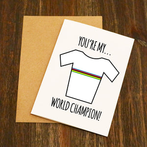 You're My World Champion Cycling Card