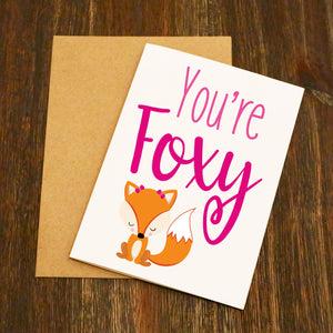 You're Foxy Valentine's Card