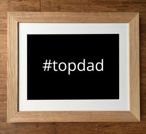 #BestDad / #No1Dad Personalised Hashtag Print