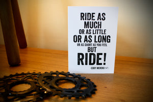 But Ride Eddy Merckx Quote Cycling Greetings Card