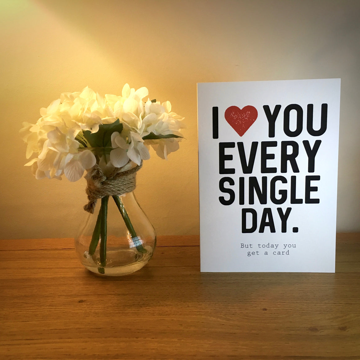 I Love You Every Single Day Anniversary Card
