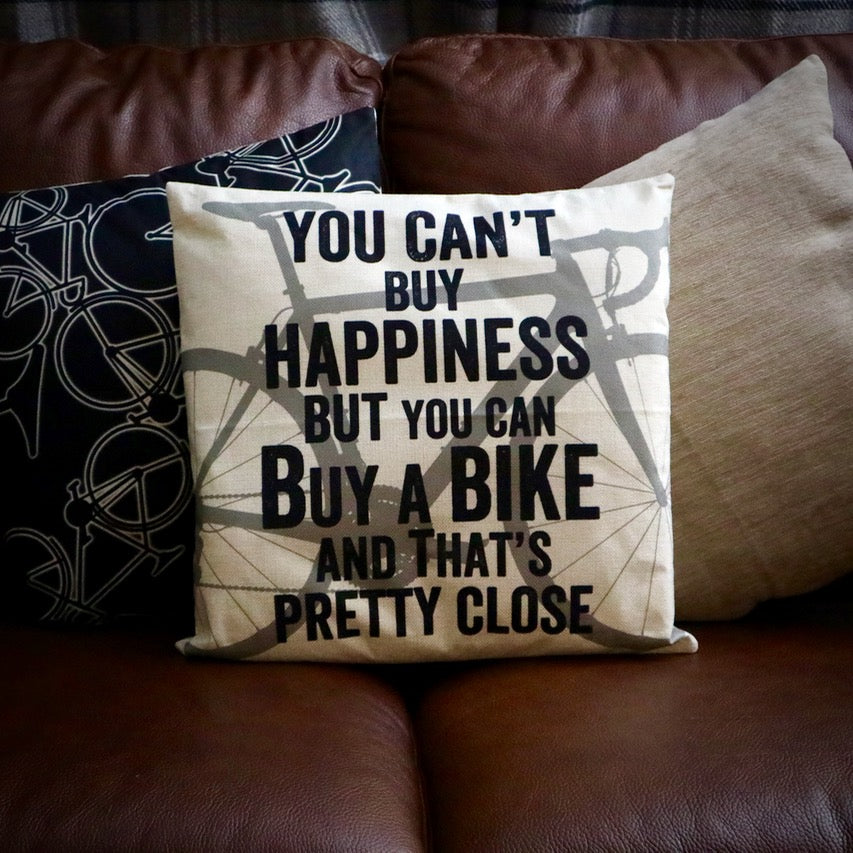 You Can't Buy Happiness Cycling Cushion Cover